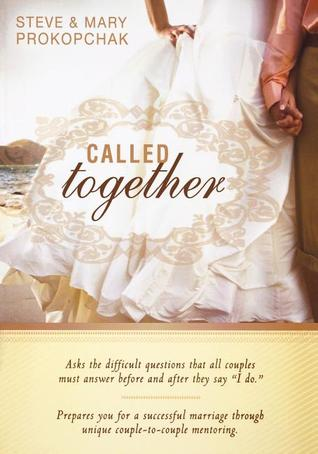 "Called Together: Asks the Difficult Questions That All Couples Must Answer Before and After They Say ""I Do."" Prepares You for a Successful Marriage Through Unique Couple-To-Couple Mentoring."