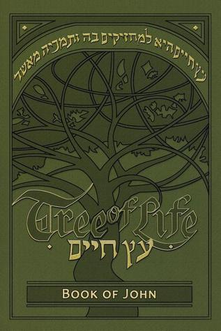 Tree of Life Bible: The Book of John