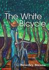 The White Bicycle (Wild Orchard, #3)