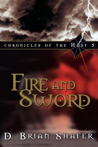 Fire and Sword (Chronicles of the Host #5)