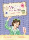 Violet Mackerel's Possible Friend (Violet Mackerel #5)