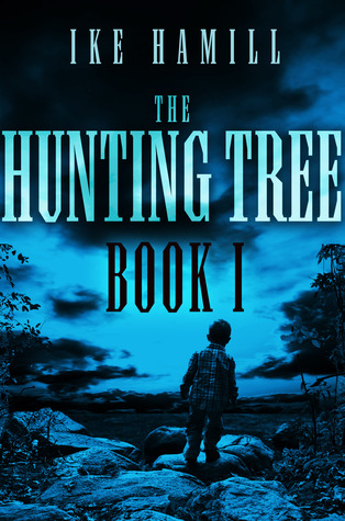 The Hunting Tree - Book One