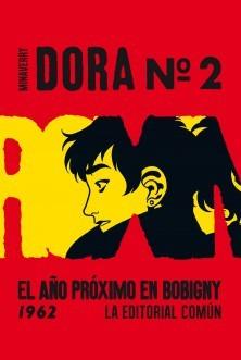 Dora #2: El año próximo en Bobigny -1962-