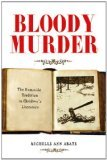Bloody Murder: The Homicide Tradition in Children's Literature