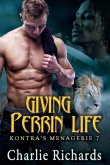 Giving Perrin Life(Kontras Menagerie 7)