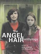 Angel Hair Sleeps with a Boy in My Head: The Angel Hair Anthology