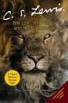 The Lion the Witch and the Wardrobe (Chronicles of Narnia #1)