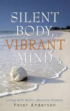 Silent Body, Vibrant Mind: Living with Motor Neurone Disease