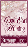 Good Earl Hunting by Suzanne Enoch