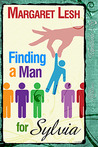 Finding A Man For Sylvia