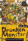 Drunken Monster: Kumpulan Kisah Tidak Teladan