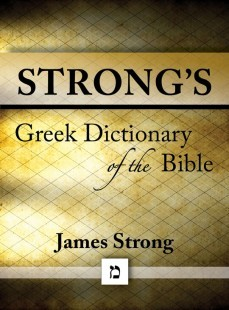 Strongs Greek Dictionary of the Bible
