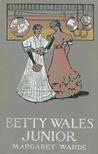 Betty Wales, Junior (Betty Wales, #3)
