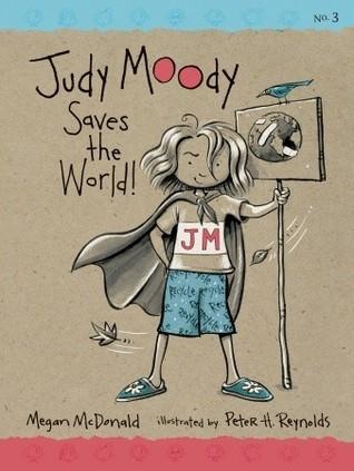 Judy Moody Saves the World! (Judy Moody #3)