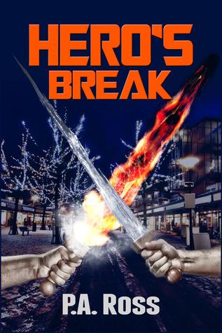 Heros Break(Wrong Place, Wrong Time 1)