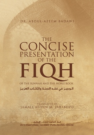 The Concise Presentation of the Fiqh of the Sunnah...