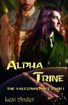 Alpha Trine by Lexi Ander