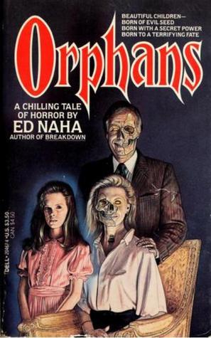 Orphans by Ed Naha