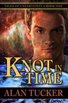 Knot in Time (Tales of Uncertainty, #1)