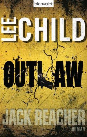 Outlaw (Jack Reacher, #12)