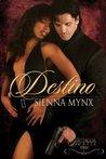 Destino by Sienna Mynx