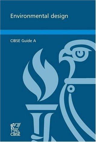 CIBSE Guide A: Environmental Design