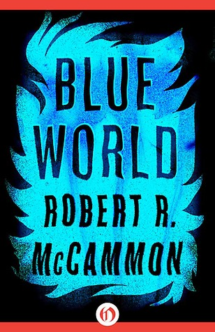 Stories From The Blue World - Robert R. McCammon