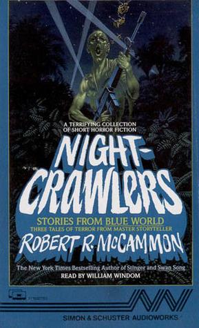 NightCrawlers - Stories From the Blue World - Robert R. McCammon