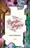 Lyckostigen by Anna Fredriksson