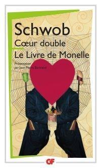 Coeur Double, Le Livre de Monelle