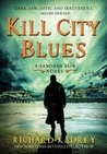 Kill City Blues (Sandman Slim, #5) by Richard Kadrey