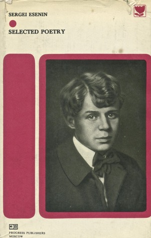 Sergei Esenin: Selected Poetry