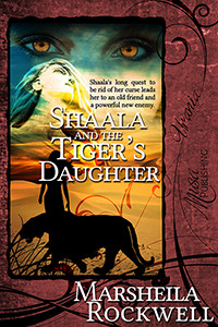 Shaala and the Tiger's Daughter (Tales of Sand and Sorcery #6)