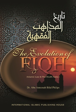 the-evolution-of-fiqh-islamic-law-the-madh-habs