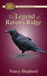 The Legend of Raven's Ridge by Nancy Shepherd