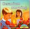 Geranium Morning: A Book about Grief