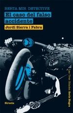 El caso del falso accidente (Berta Mir, #1)