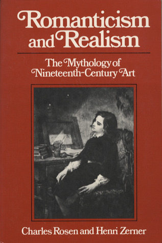Romanticism and Realism: The Mythology of Nineteenth-Century Art