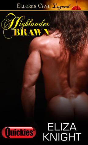 Highlander Brawn (Highland Quickies, #2)