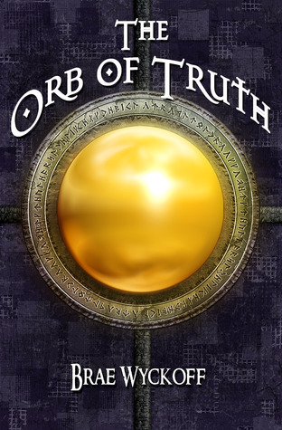 The Orb of Truth (The Horn King, #1)
