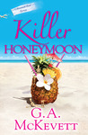 Killer Honeymoon (A Savannah Reid Mystery, #18)