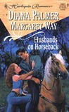 Husbands On Horseback: Paper Husband / Bride in Waiting (ncludes: Long, Tall Texans, #13.5)