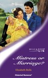 Mistress Or Marriage? (Historical Romance: Regency)