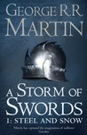 Download ebook A Storm of Swords: Steel and Snow (A Song of Ice and Fire, #3: Part 1 of 2) by George R.R. Martin
