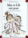 Max Et Lili Ont Peur