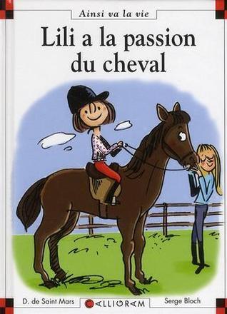 Lili A La Passion Du Cheval por Dominique de Saint Mars, Serge Bloch