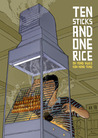 Ten Sticks and One Rice by Oh Yong Hwee