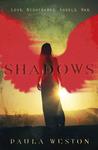 Shadows by Paula Weston