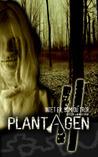 Plantagen - Intet er, som du tror