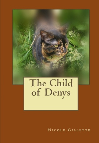 The Child of Denys by Nicole Gillette